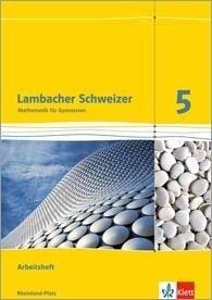 Lambacher Schweizer. 5. Schuljahr. Arbeitsheft plus Lösungsheft. Neubearbeitung. Rheinland-Pfalz -