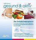 gesund & aktiv - Das Stoffwechselprogramm - Lothar Ursinus