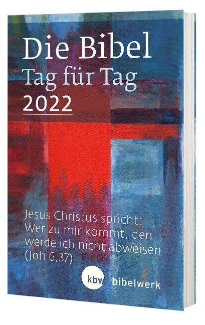 Die Bibel Tag für Tag 2022 / Taschenbuch -