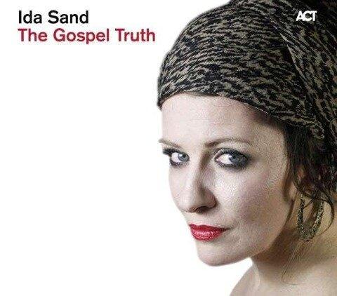 The Gospel Truth - Ida Sand