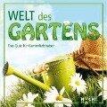 Welt des Gartens -