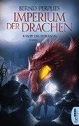Imperium der Drachen - Kampf um Aidranon - Bernd Perplies