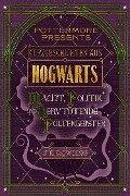 Kurzgeschichten aus Hogwarts: Macht, Politik und nervtötende Poltergeister - J. K. Rowling