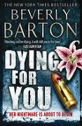 Dying for You - Beverly Barton