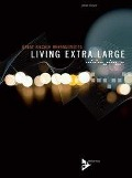 Living Extra Large - Brent Fischer