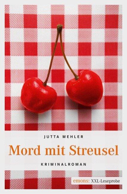 Mord mit Streusel - Jutta Mehler