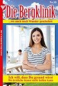 Die Bergklinik 10 - Arztroman - Hans-Peter Lehnert