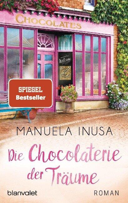 Die Chocolaterie der Träume - Manuela Inusa