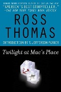 Twilight at Mac's Place - Ross Thomas