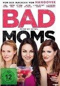Bad Moms -