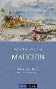 Mauchin - Jakob Maria Soedher