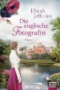 Die englische Fotografin - Dinah Jefferies