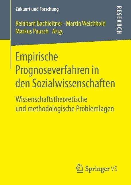 Empirische Prognoseverfahren in den Sozialwissenschaften -