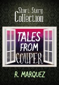 Tales from Couper - R. Marquez