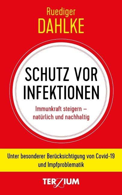 Schutz vor Infektion - Ruediger Dahlke