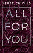 All for You - Verlangen - Meredith Wild