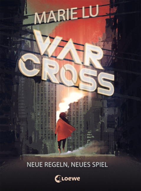 Warcross - Neue Regeln, neues Spiel - Marie Lu