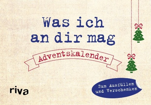Was ich an dir mag - Adventskalender - Alexandra Reinwarth