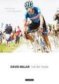 Auf der Straße: Eine Saison im Profipeloton - David Millar