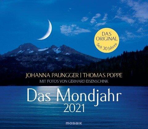 Das Mondjahr 2021. Wandkalender - Johanna Paungger, Thomas Poppe