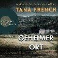 Geheimer Ort (Ungekürzte Lesung) - Tana French