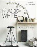 Black & White - Hilary Robertson