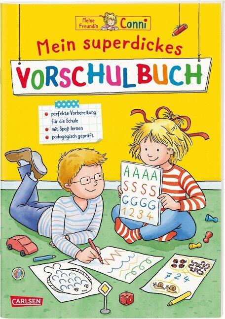 Conni Gelbe Reihe: Mein superdickes Vorschulbuch - Hanna Sörensen