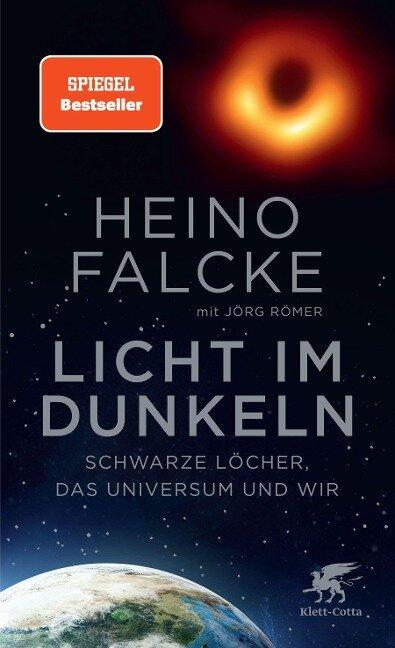Licht im Dunkeln - Heino Falcke, Jörg Römer