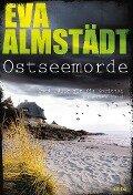 Ostseemorde - Eva Almstädt