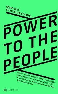 Power To The People - Georg Diez, Emanuel Heisenberg