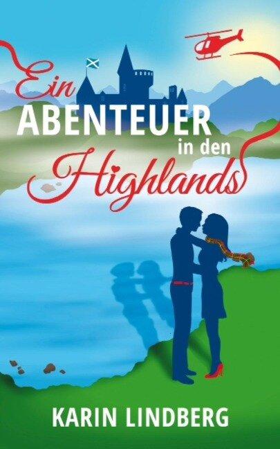 Ein Abenteuer in den Highlands - Karin Lindberg