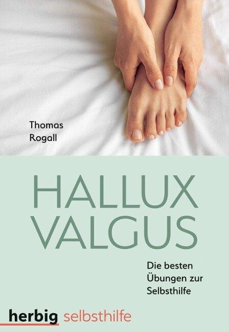 Hallux Valgus - Thomas Rogall