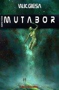 Mutabor - W. K. Giesa