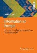 Information ist Energie - Lienhard Pagel