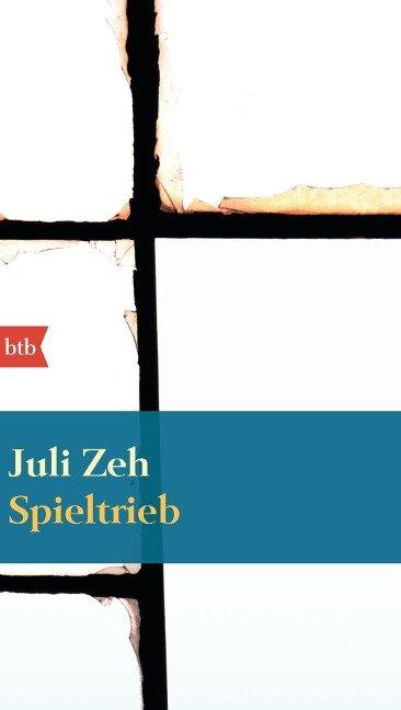 Spieltrieb - Juli Zeh