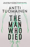 The Man Who Died - Antti Tuomainen