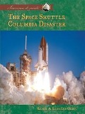 Space Shuttle Columbia Disaster - Rachel A. Koestler-Grack