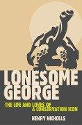 Lonesome George - Henry Nicholls