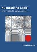 Kumulations-Logik - Frank Kowalewski