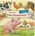 Hör mal: Der Bauernhof/Mit 6 echten Tierstimmen - Anne Möller