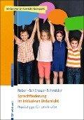 Sprachförderung im inklusiven Unterricht - Karin Reber, Wilma Schönauer-Schneider