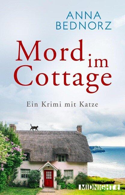 Mord im Cottage - Anna Bednorz