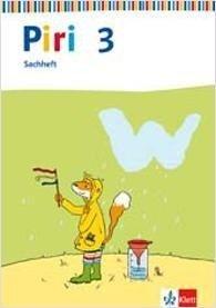 Piri Sachheft. Arbeitsheft 3. Schuljahr. Ausgabe für Berlin, Brandenburg, Mecklenburg-Vorpommern, Sachsen-Anhalt -