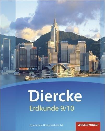Diercke Erdkunde 9 /10. Schülerband. Gymnasien G9. Niedersachsen -