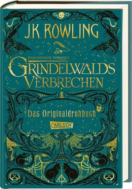 Phantastische Tierwesen: Grindelwalds Verbrechen (Das Originaldrehbuch) - J. K. Rowling