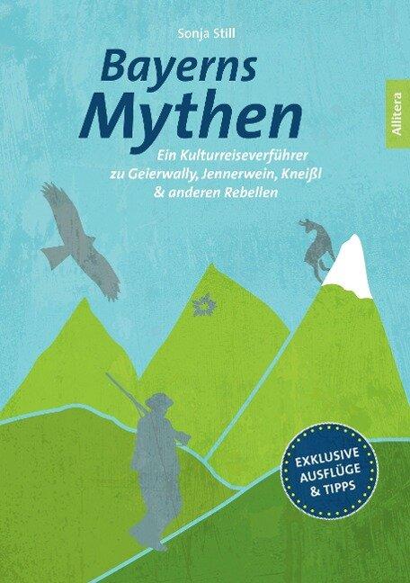 Bayerns Mythen - Sonja Still