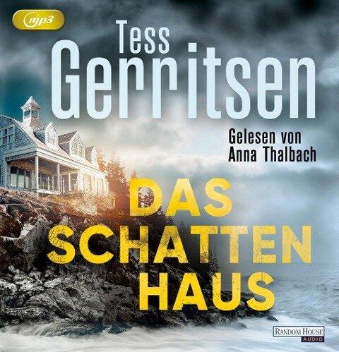 Das Schattenhaus - Tess Gerritsen