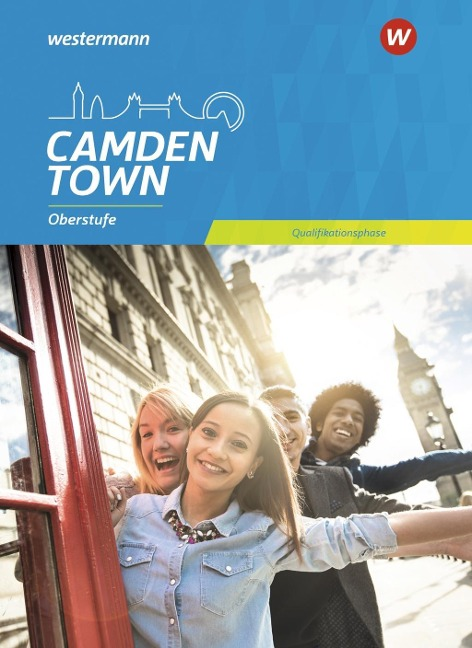 Camden Town Oberstufe. Schülerband Qualifikationsphase. Allgemeine Ausgabe -