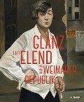 Glanz und Elend in der Weimarer Republik -