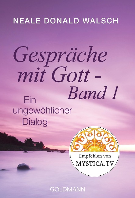 Gespräche mit Gott - Band 1 - Neale Donald Walsch